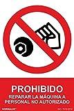 Signal Klebeband rd46611verboten Reparieren der Maschine nicht autorisierte Personen 10x 15cm hochwertige Vinyl-Skin verboten StVZO zugelassen