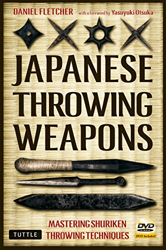 Japanese Throwing Weapons: Mastering Techniques for Throwing the Shuriken (Book & DVD) por Daniel Fletcher