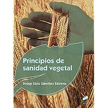 Principios de sanidad vegetal: 38 (Agraria)