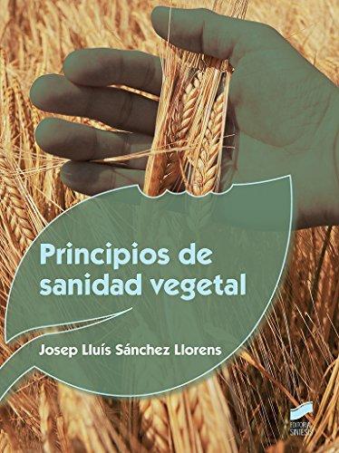 Principios de sanidad vegetal (Agraria) por Josep Lluís Sánchez Llorens