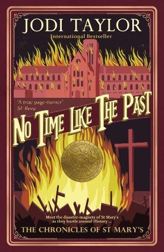 No Time Like the Past (The Chronicles of St. Mary's Series)