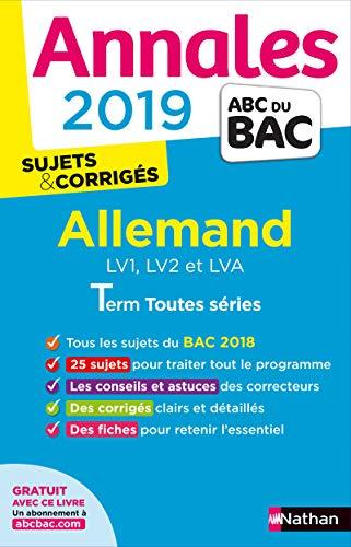 Annales ABC du BAC 2019 - Allemand Term toutes séries