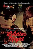 Ladies' Night (Sisters in Crime/LA Chapter Book 2015) (English Edition)