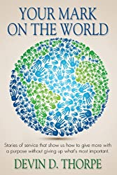 Your Mark On The World (English Edition)