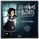 Colors Oblidats, Els I Altres Relats Il-Lustrats (Los colores olvidados) de Silvia González Guirado...