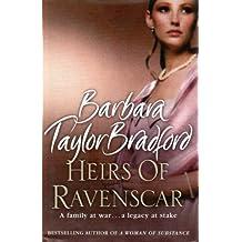 Heirs of Ravenscar by Barbara Taylor Bradford (2007-10-15)
