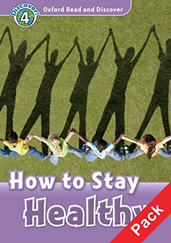 Oxford Read and Discover: Level 4: How to Stay Healthy Audio CD Pack por Geatches Hazel