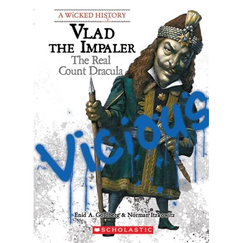 Vlad The Impaler: The Real Count Dracula