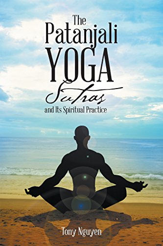 The Patanjali Yoga Sutras and Its Spiritual Practice ...