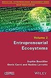 Entrepreneurial Ecosystems: 2 (Innovation, Entrepreneurship, Management: Smart Innovation Set)