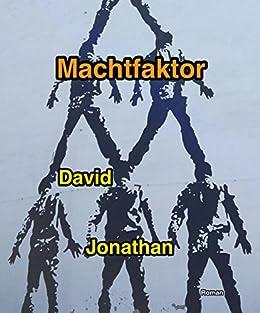 Machtfaktor von [Jonathan, David]