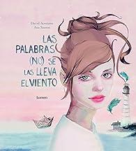 Las palabras  se las lleva el viento par  David Aceituno/Ana María Santos Hernández