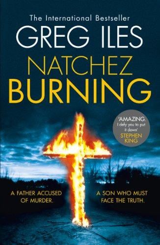 Natchez Burning (Penn Cage, Book 4) (English Edition) par Greg Iles