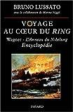 Voyage au coeur du Ring - Encyclopédie