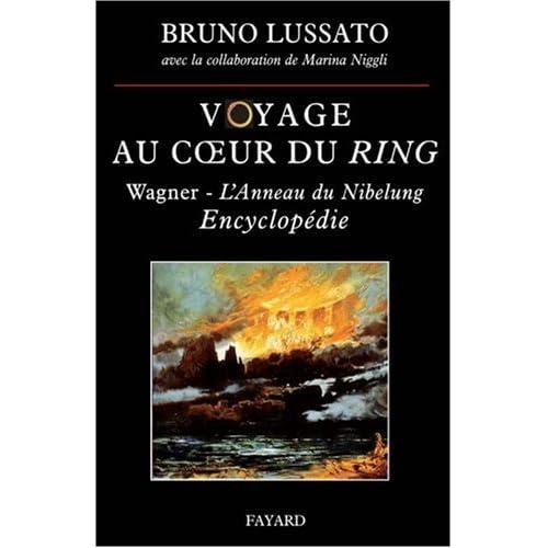 Voyage au coeur du Ring : Encyclopédie
