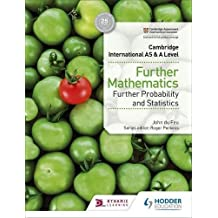 Cambridge International AS & A Level Further Mathematics Further Probability & Statistics (Cambridge International As/a) (English Edition)