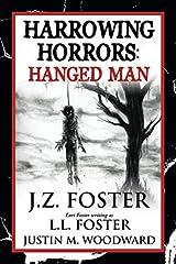 Harrowing Horrors: Hanged Man Paperback