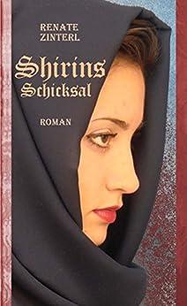 Shirins Schicksal: Jugendbuchpreis des Landes Kärnten von [Zinterl, Renate]
