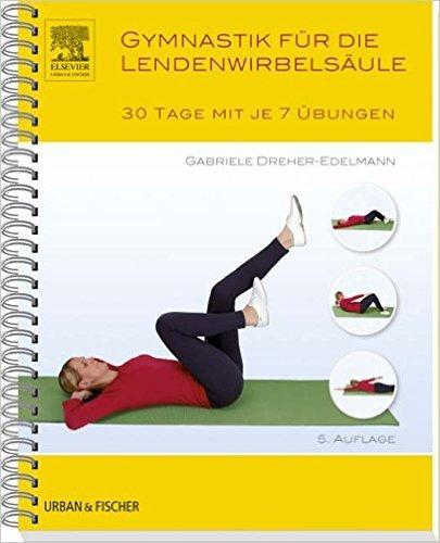 Gymnastik für die Lendenwirbelsäule: 30 Tage mit je 7 Übungen ( 18. August 2014 )