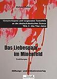 DAS LIEBESPAAR IM MINENFELD: Verschwiegene und vergessene Todesfälle an der deutsch-deutschen Grenze - TEIL 3: Die 70er Jahre