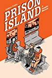 Prison Island: A Graphic Memoir by Colleen Frakes front cover