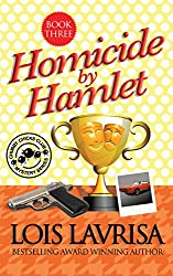 Homicide by Hamlet (Cozy Mystery) Book #3 (Chubby Chicks Club Cozy Mystery Series) (English Edition)