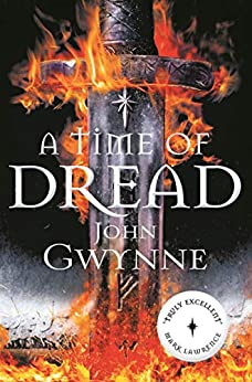 A Time of Dread (Of Blood and Bone) (English Edition) van [Gwynne, John]