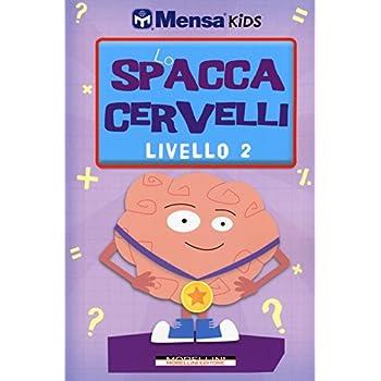 Lo Spaccacervelli. Livello 2. Intermedio