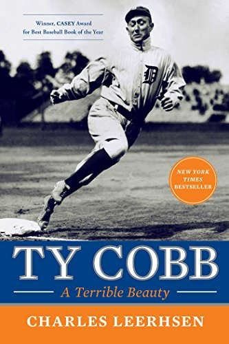 Ty Cobb: A Terrible Beauty (English Edition) por Charles Leerhsen