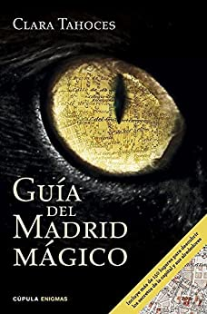 Guía del Madrid mágico par [Tahoces, Clara]