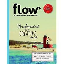 Flow Achtsamkeit 2017: Ein Übungsbuch