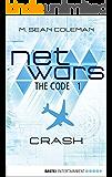 netwars - The Code 1: Crash (netwars 1 - A Cyber Crime Thriller) (English Edition)
