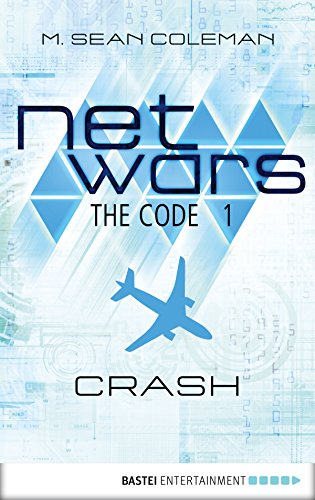 Netwars the code 1 crash netwars 1 a cyber crime thriller netwars the code 1 crash netwars 1 a cyber crime thriller fandeluxe Choice Image