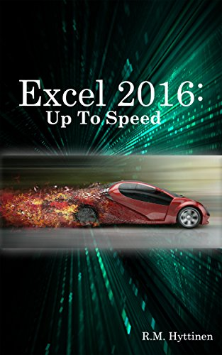 Excel 2016: Up To Speed by [Hyttinen, R.M.]