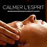 Calmer l'Esprit: Musique Relaxante pour le Stress et l'Anxiété