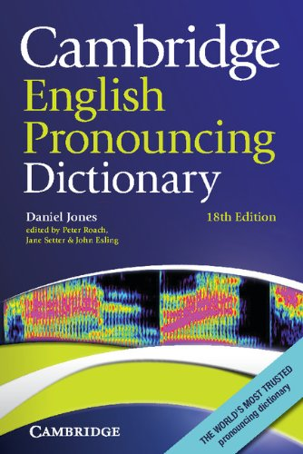 Cambridge English Pronouncing Dictionary 18th Paperback