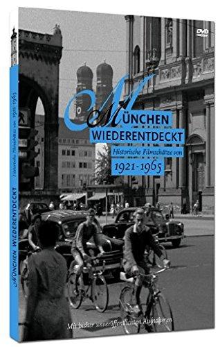 München wiederentdeckt - Historische Filmschätze von 1921 - 1965