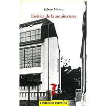 Estética de la arquitectura (La balsa de la Medusa nº 136)