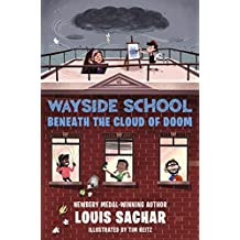 Wayside School Beneath the Cloud of Doom: 4