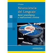 Neurociencia del Lenguaje: Bases neurológicas e implicaciones clínicas