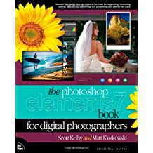 The Photoshop Elements 7 Book for Digital Photographers (Voices That Matter)