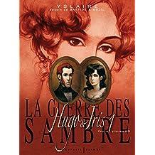 La guerre des Sambre (Tome 1-Hugo & Iris, premier chapitre:Le mariage d'Hugo)
