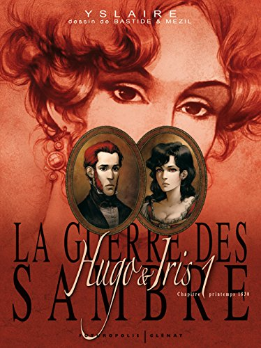 La guerre des Sambre (Tome 1-Hugo & Iris, premier chapitre : Le mariage d'Hugo)