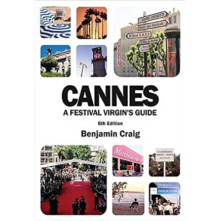 Click here to buy the brand new 'Cannes - a Festival Virgin's Guide' and other books about the festival at Amazon UK