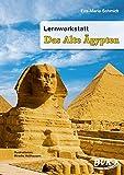 Lernwerkstatt Das Alte Ägypten. Kopiervorlagen. 3. u. 4. Klasse Grund- u. Sonderschule sowie Orientierungsstufe - Eva-Maria Schmidt