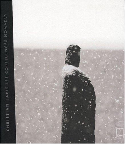 Les confluences nomades : Christian Lapie