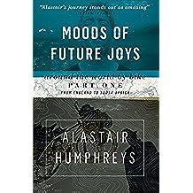 Moods of Future Joys: Around the World by Bike