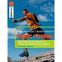 Nordic Trekking: Natur erleben auf die sportliche Tour -  - Die besten Regionen