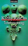 Totenmontag: Roman (Die Tempe-Brennan-Romane 7)