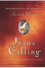 Jesus Calling: Enjoying Peace in His Presence (Jesus Calling (R)) Hardcover